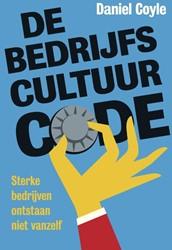De bedrijfscultuur-code -Sterke bedrijven ontstaan niet vanzelf Coyle, Daniel