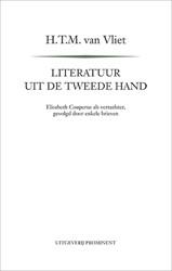 Literatuur uit de tweede hand -Elisabeth Couperus als vertaal ster, gevolgd door enkele brie Vliet, H.T.M. van