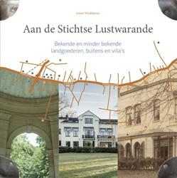 Aan de Stichtse Lustwarande 2 -bekende en minder bekende land goederen, buitens en villa&apo Werkhoven, Annet