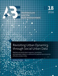 Revisiting urban dynamics through social -methods and tools for data int egration, visualization, and e Psyllidis, Achilleas
