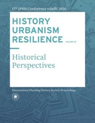 HISTORY URBANISM RESILIENCE VOLUME 05 -Historical Perspectives