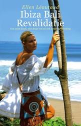 Ibiza Bali Revalidatie -Een wild leven, een diepe val en een wederopstanding Leautaud, Ellen