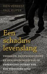 Een schaduw levenslang -Verhalen van ouders van een ve rmoord kind Verbiest, Rien