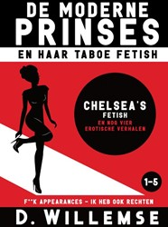 Chelsea's fetish en nog vier erotis -F**K appearances - ik heb ook rechten Willemse, D.