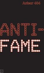 Anti-fame 404, Auteur
