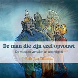 De man die zijn ezel opvouwt Tillema, Erik Jan