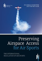 Preserving Airspace Access for Air Sport -The international regulation o f air sports Schnitker, Ronald