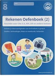 Rekenen Oefenboek -Geschikt voor Cito 3.0, IEP, L VS en andere toetsen deel 2