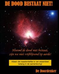 De dood bestaat niet -mijn laatste boek Hoogendam, Aad