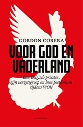 Voor God en vaderland -Een Belgisch priester, zijn ve rzetsgroep en een postduif tij Corera, Gordon