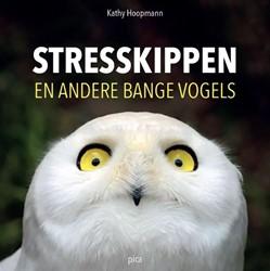 Stresskippen en andere bange vogels Hoopmann, Kathy