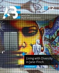 Living with diversity in Jane Finch Ahmadi, Donya