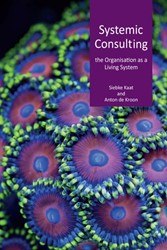 Systemic consulting -the organization as a living s ystem Kaat, Siebke