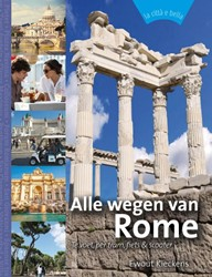 Alle wegen van Rome -te voet, per tram, fiets & oter Kieckens, Ewout