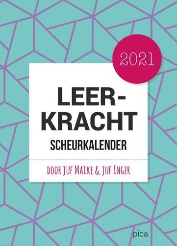 Leerkracht Scheurkalender 2021 -door juf Maike & juf Inger Douglas-Westland, Maike