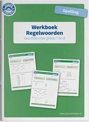 Werkboek Spelling Regelwoorden groep 7 e -Werkboek voor groep 7 en 8