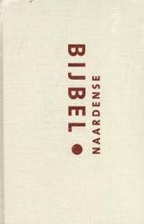 Naardense Bijbel: met deuterocanonieke g -met deutrocanonieke geschrifte n - formaat royaal (ivoorwit) Oussoren, Pieter