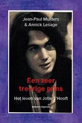 Een zeer treurige prins -Het leven van Jotie T'Hoo Mulders, Jean-Paul