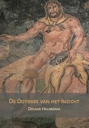 De Odyssee van het Inzicht -over vrijheid Halbesma, Douwe