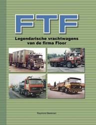FTF - legendarische vrachtwagens van de Beekman, Raymond