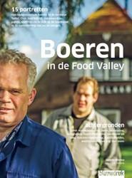 Boeren in de Food Valley -portretten en achtergronden Blijdorp, Janneke
