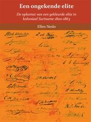 Een ongekende elite -de opkomst van een gekleurde e lite in koloniaal Suriname 180 Neslo, Ellen Brigitte Aurel