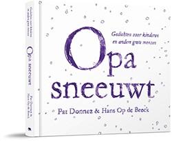 Opa sneeuwt -gedichten voor kinderen en and ere grote mensen Donnez, Pat