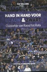 Hand in hand voor blauw & zwart -Clubliefde van Raoul tot Rafa Willems, Raf