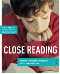 Close reading -werken aan dieper tekstbegrip in het basisonderwijs