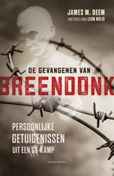 De gevangenen van Breendonk Deem, James M.
