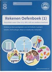 Rekenen Oefenboek -Geschikt voor Cito 3.0, IEP, L VS en andere toetsen