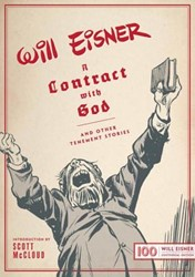 A Contract With God -And Other Tenement Stories: Wi ll Eisner Centennial Edition Eisner, Will