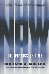 Muller*Now -The Physics of Time Muller, Richard A.