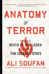 ANATOMY OF TERROR -FROM THE DEATH OF BIN LADEN TO the Rise of the Islamic State ALI SOUFAN