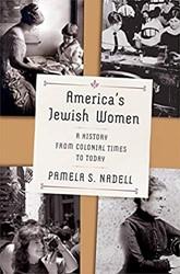 America`s Jewish Women - A History from Nadell, Pamela