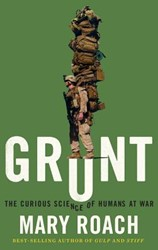 Grunt - The Curious Science of Humans at Roach, Mary