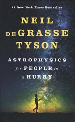 Astrophysics for People in a Hurry Degrasse Tyson, Neil