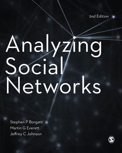 Analyzing Social Networks Stephen P. Borgatti