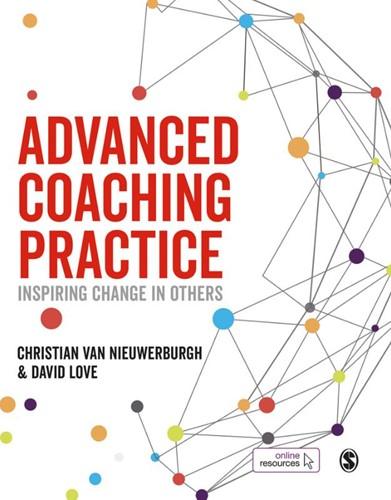 Advanced Coaching Practice -Inspiring Change in Others Christian van Nieuwerburgh