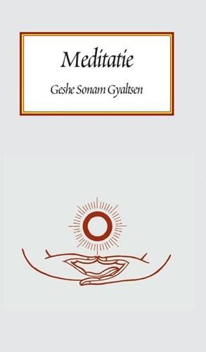 Meditatie -volgens de tibetaans boeddhist ische traditie Sonam Gyaltsen, G.