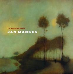 Jan Mankes -in woord en beeld Steenbruggen, Han