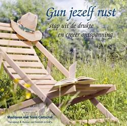 Gun jezelf rust,  stap uit de drukte en -stap uit de drukte en creeer o ntspanning Gottschal, Tessa