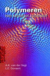 Polymeren -van keten tot kunststof Vegt, A.K. van der