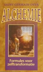 Saint Germain over alchemie -formules voor zelftransformati e Prophet, Mark L.