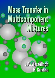 Mass Transfer in Multicomponent Mixtures -auxiliary files on URL http:// www.vssd.nl/hlf/d004.htm Wesselingh, J.A.