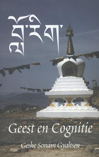 Geest en cognitie -bewustzijn in het Tibetaans bo eddhisme Sonam Gyaltsen, Geshe