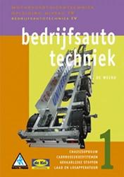 Bedrijfsautotechniek -chassisopbouw, carrosseriesyst emen, gevaarlijke stoffen, laa Weerd, B. de