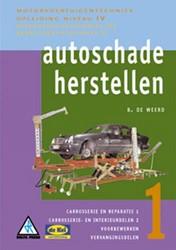 Autoschadeherstellen -personenautotechniek II / bedr ijfsautotechniek II Weerd, B. de