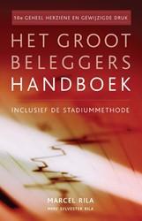 HET GROOT BELEGGERS HANDBOEK -INCLUSIEF DE STADIUMMETHODE RILA, MARCEL