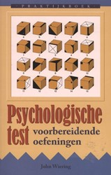 Praktijkboek psychologische test -voorbereidende oefeningen Wiering, John